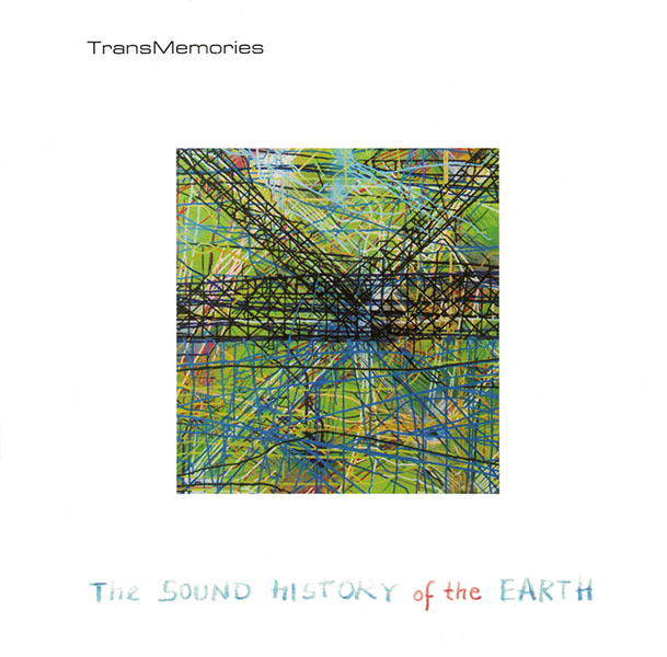 "TransMemories – ""The Sound History Of The Earth"", październik 2017, wyd. Antidepressant Records"