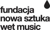 Fundacja Nowa Sztuka Wet Music