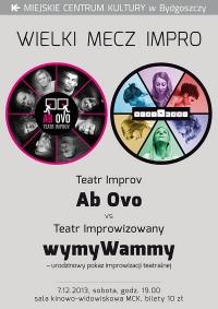 Wielki Mecz Impro: Teatr Improv Ab Ovo i Teatr Improwizowany wymyWammy – urodzinowy pokaz improwizacji teatralnej
