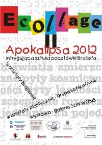 """""""E Collage II"""": Apokalipsa 2012, intrygująca sztuka pocztówki Braille'a"""