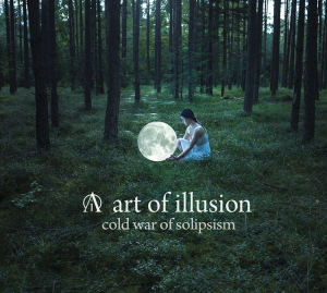 "Art of Illusion, ""Cold War Of Solipsism"""