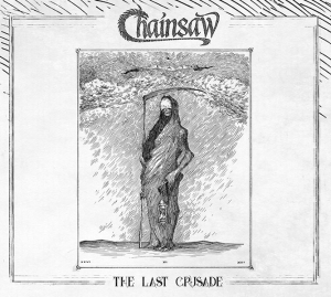 "Chainsaw, ""The Last Crusade"""
