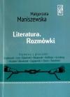 Literatura. Rozmówki. Spotkanie z Małgorzatą Maniszewską