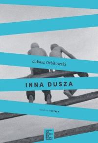 Łukasz Orbitowski, Inna dusza
