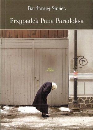 """Spotkanie autorskie z Bartłomiejem Siwcem pt. """"Przypadek Pana Paradoksa"""" oraz promocja książki"""