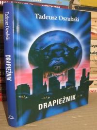 "Tadeusz Oszubski, ""Drapieżnik"""