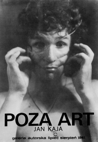Jan Kaja, Poza art, plakat, 1981