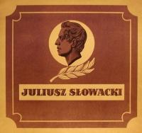 Juliusz Słowacki – Wieszcz